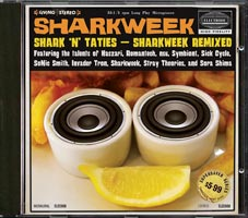 Sharkweek - Shark N Taties (Sharkweek Remixed), 2010